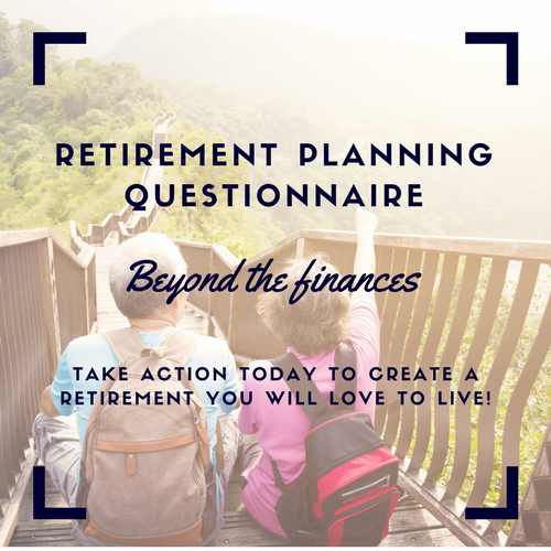 - To better understand how prepared you are for retirement, why not download the Retirement Planning Questionnaire?It's more than just a quiz, it's an action-focused tool that will help you take action today (not wait until the day you retire!) to create a retirement that you will love to live!
