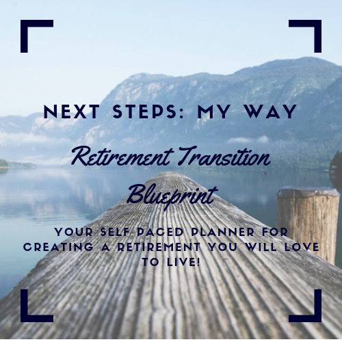 One-on-one support for women preparing for retirement. The Next Step: My Way sessions focus on the non-financial aspects of planning for retirement.