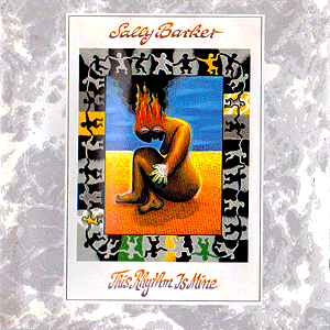 Sally Barker Album- This Rhythm is Mine