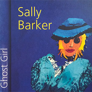 Sally Barker-Ghost-Girl album