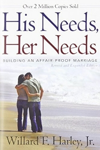 His Needs, Her Needs  William F. Harley, Jr.