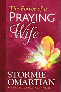 The Power of a Praying Wife  Stormie Omartian