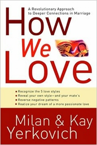 How We Love  Milan & Kay Yerkovich