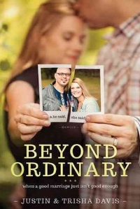 Beyond Ordinary  Justin & Trisha Davis