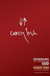 Crazy Love  Francis Chan