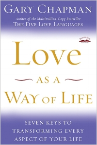 LOVE AS A WAY OF LIFE  GARY CHAPMAN