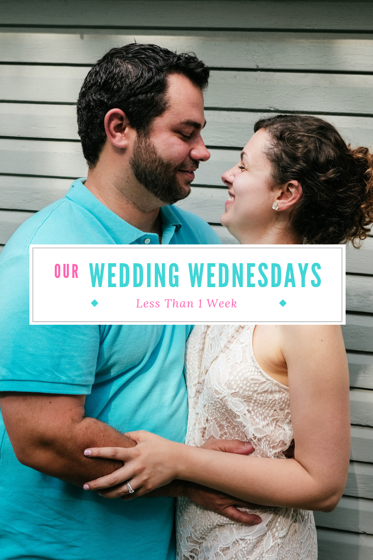Wedding Planning Update! This week I'm tying up loose ends before the wedding. Click to see all the details about what it's like the week before the wedding! #weddingplanning