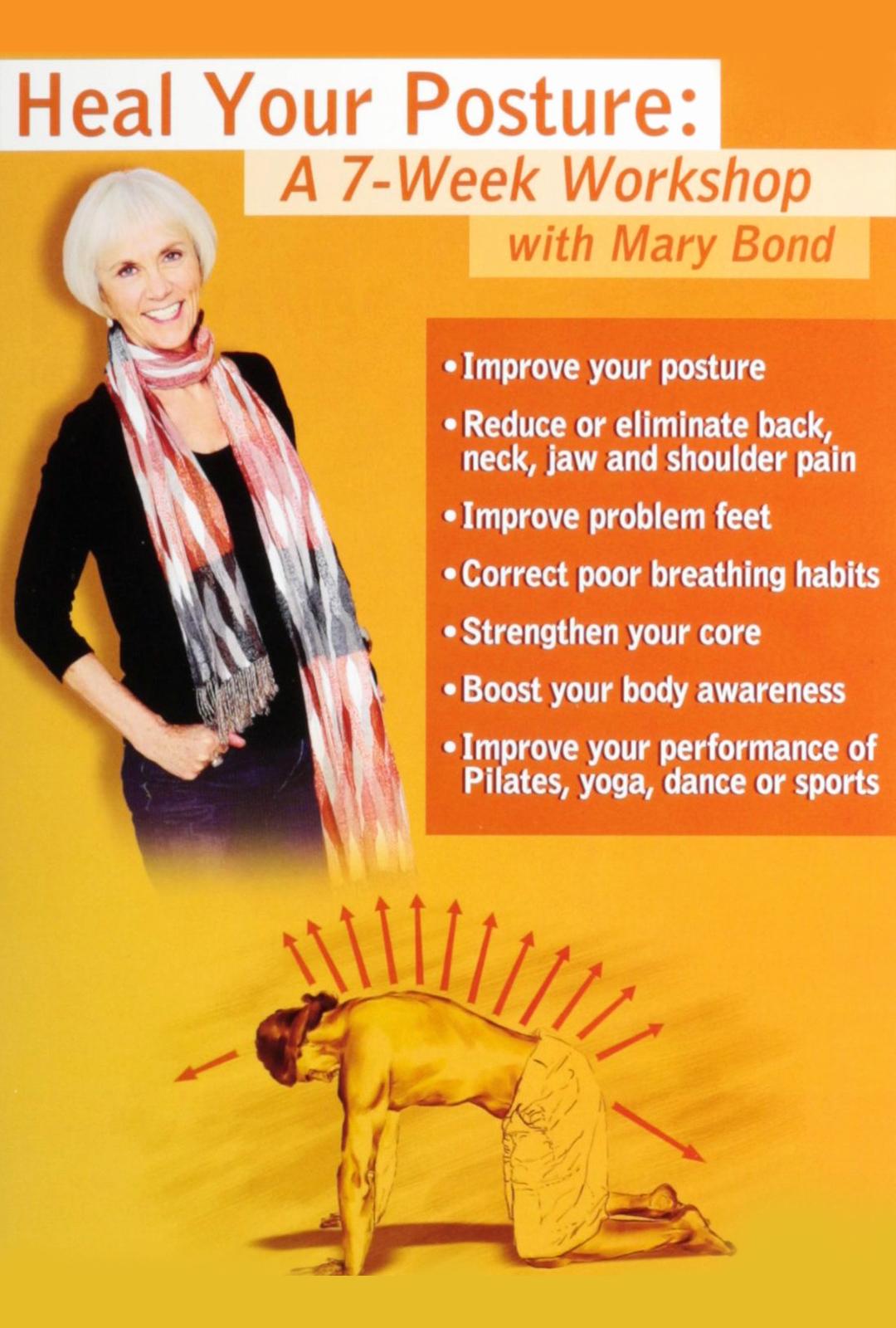 Heal Your Posture: A 7-Week Workshop