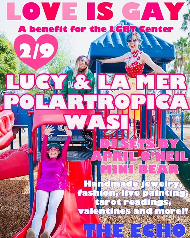 We'll be dancing the evening away on 2/9 celebrating @lucyandlamer and @polartropica's birthdays, and @wasimusic because they should always be celebrated. Join us at @theechola for music and magic all benefiting the @lalgbtcenter 🌈💖🌈