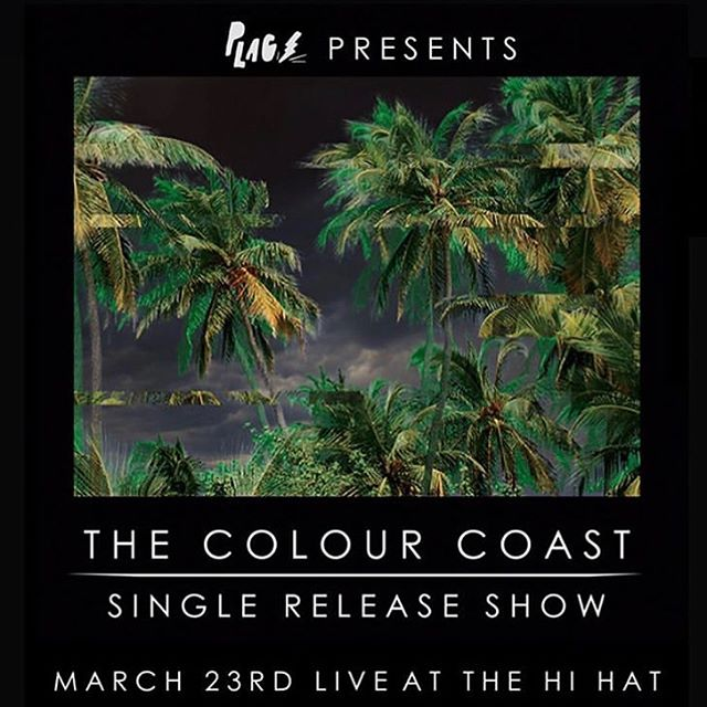We can't wait to celebrate the release of @thecolourcoast's new single on 3/23 at @thehihatla! @glacialpalms will be joining us along with a very special secret twin duo. 🖤🌴👯‍♀️