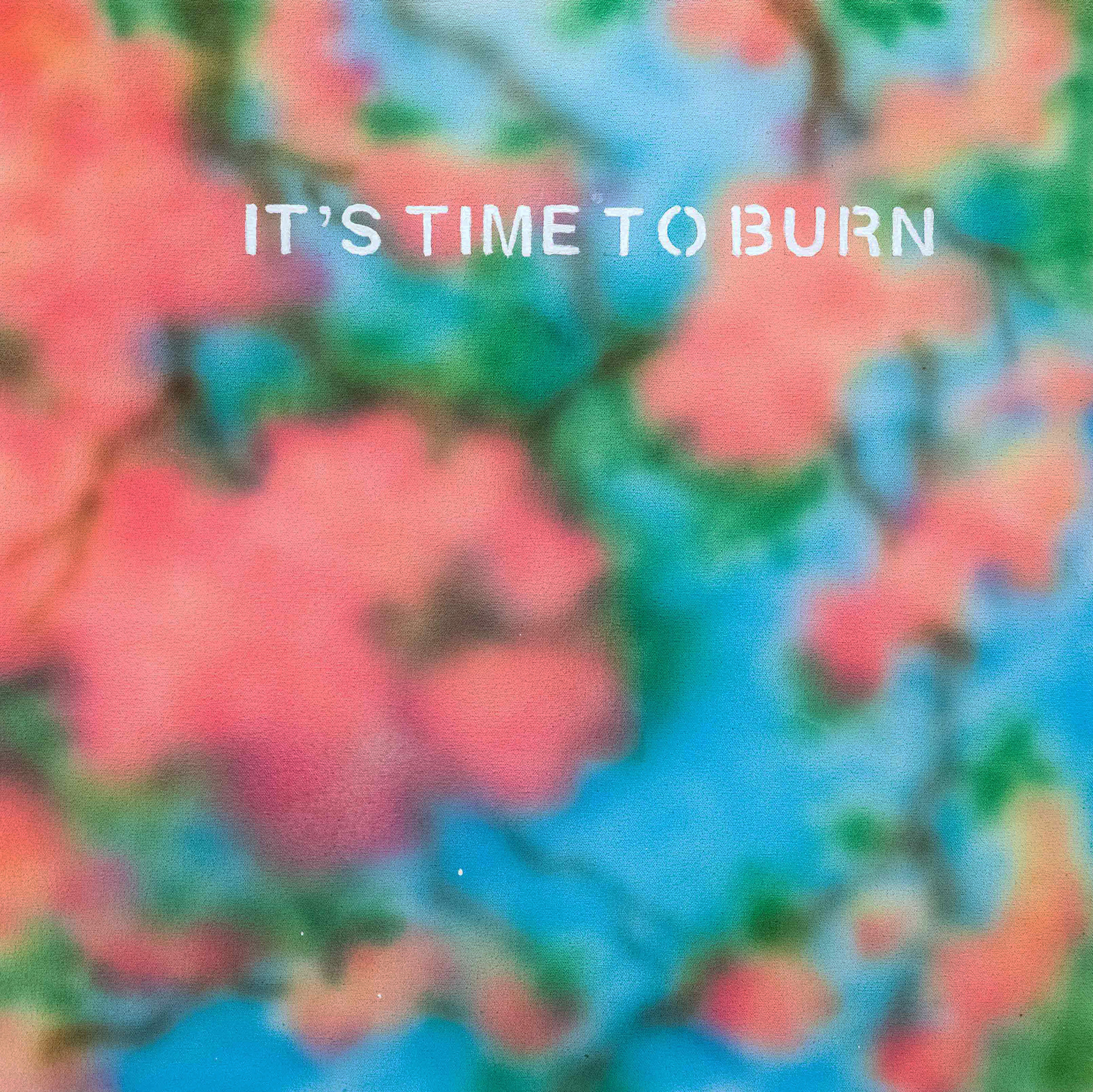 Siyuan Tan,  It's Time to Burn,  2019. Spray paint and acrylic on canvas, 24 x 24 inch ©Siyuan Tan, courtesy Fou Gallery