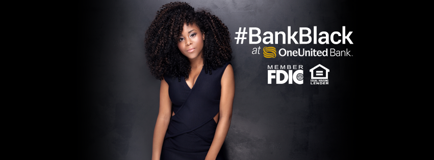 Looking to #BankBlack? Set up an account at One United and join the movement!