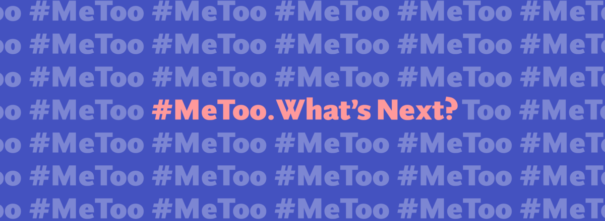 17.11-metoo-whatsnext-words-ideas.png