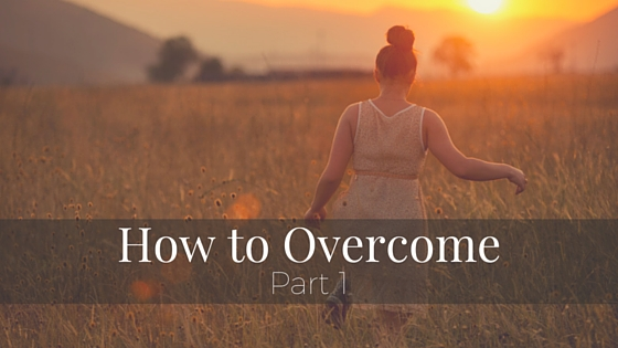 How to Overcome.jpg