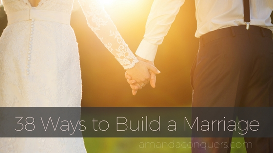 38 Ways to Build a Marriage.jpg