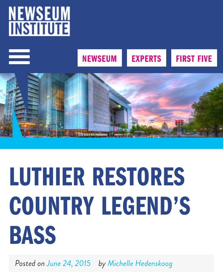 http://www.newseuminstitute.org/2015/06/24/luthier-restores-country-legends-bass/