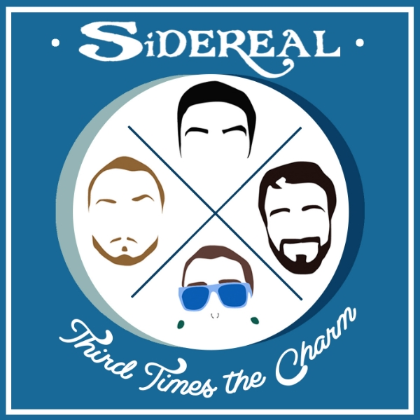 Sidereal - Third Times The Charm album