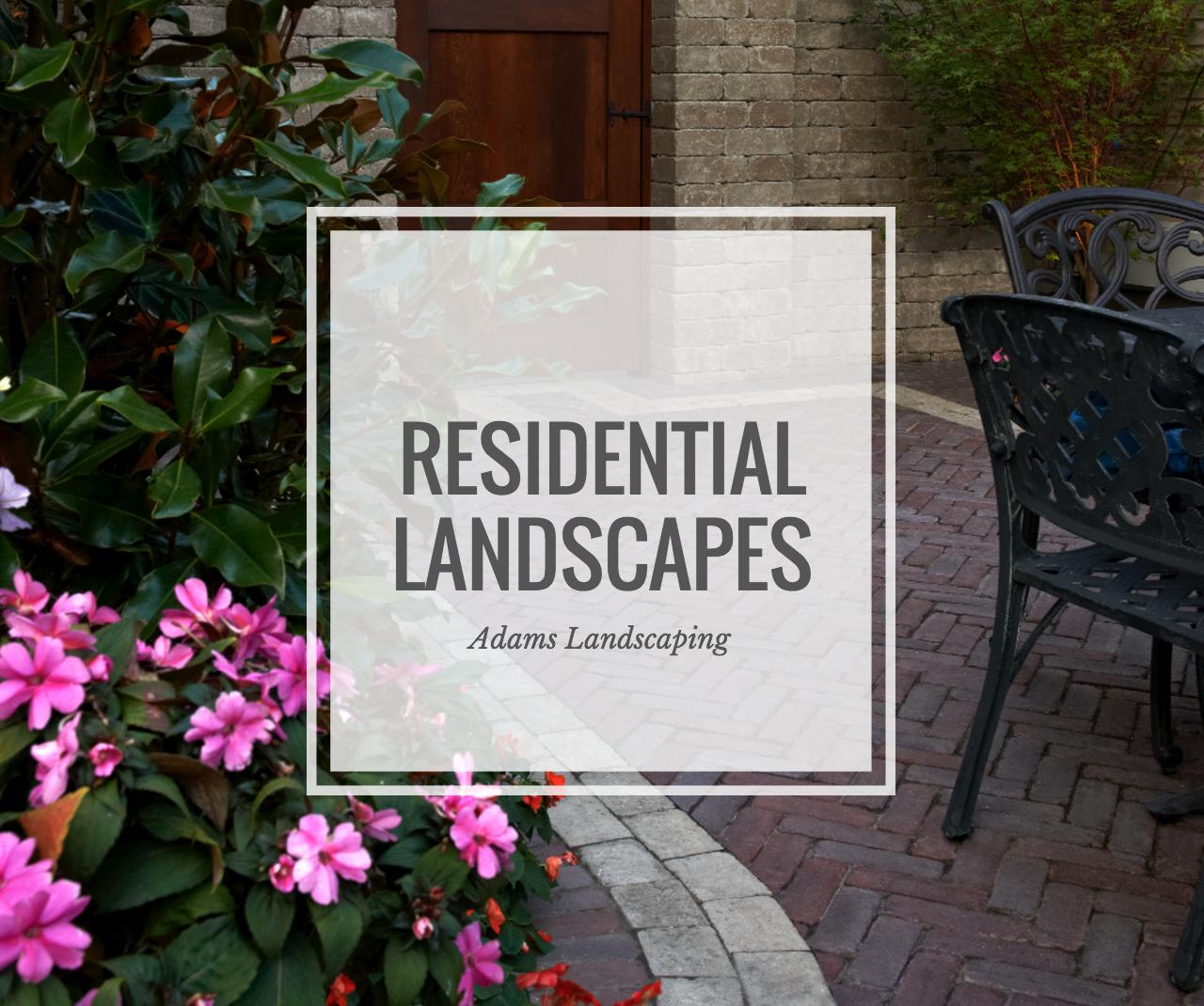 Residential Landscapes
