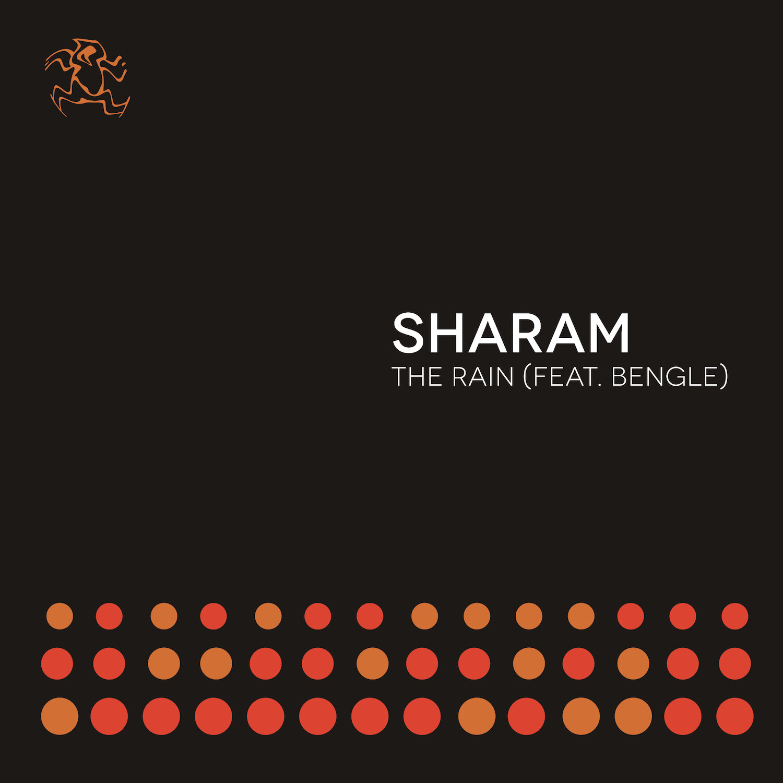 Sharam ft. Bengle - The Rain.jpg