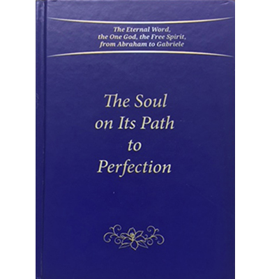 The Soul on the Path to Perfection