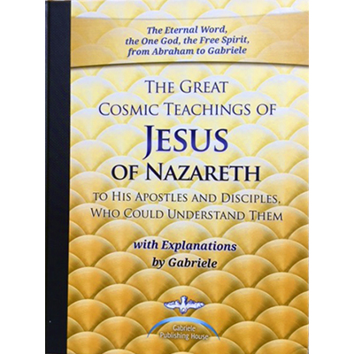 The Great Cosmic Teachings of Jesus of Nazareth