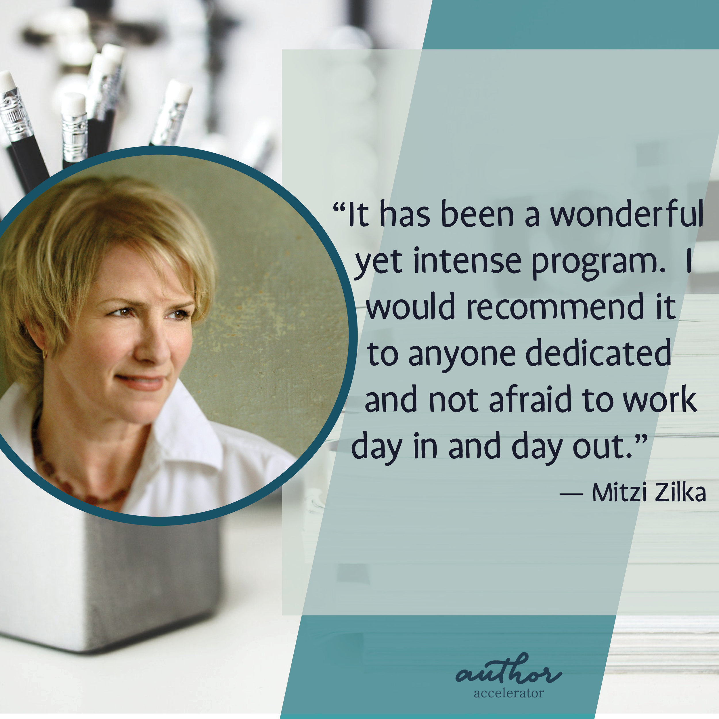 Mitzi Zilka finished her manuscript in 8 months with Author Accelerator.  Read about her journey .