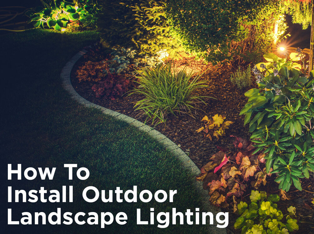 How To Install Low Voltage Outdoor Landscape Lighting 1000bulbs Com Blog