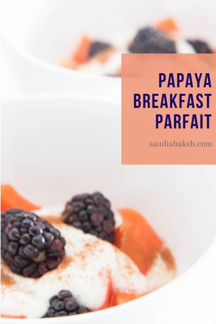 Papaya breakfast parfait.jpg