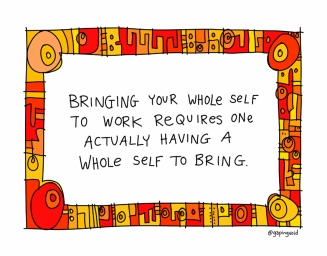 Be Your Whole Self at work.jpg