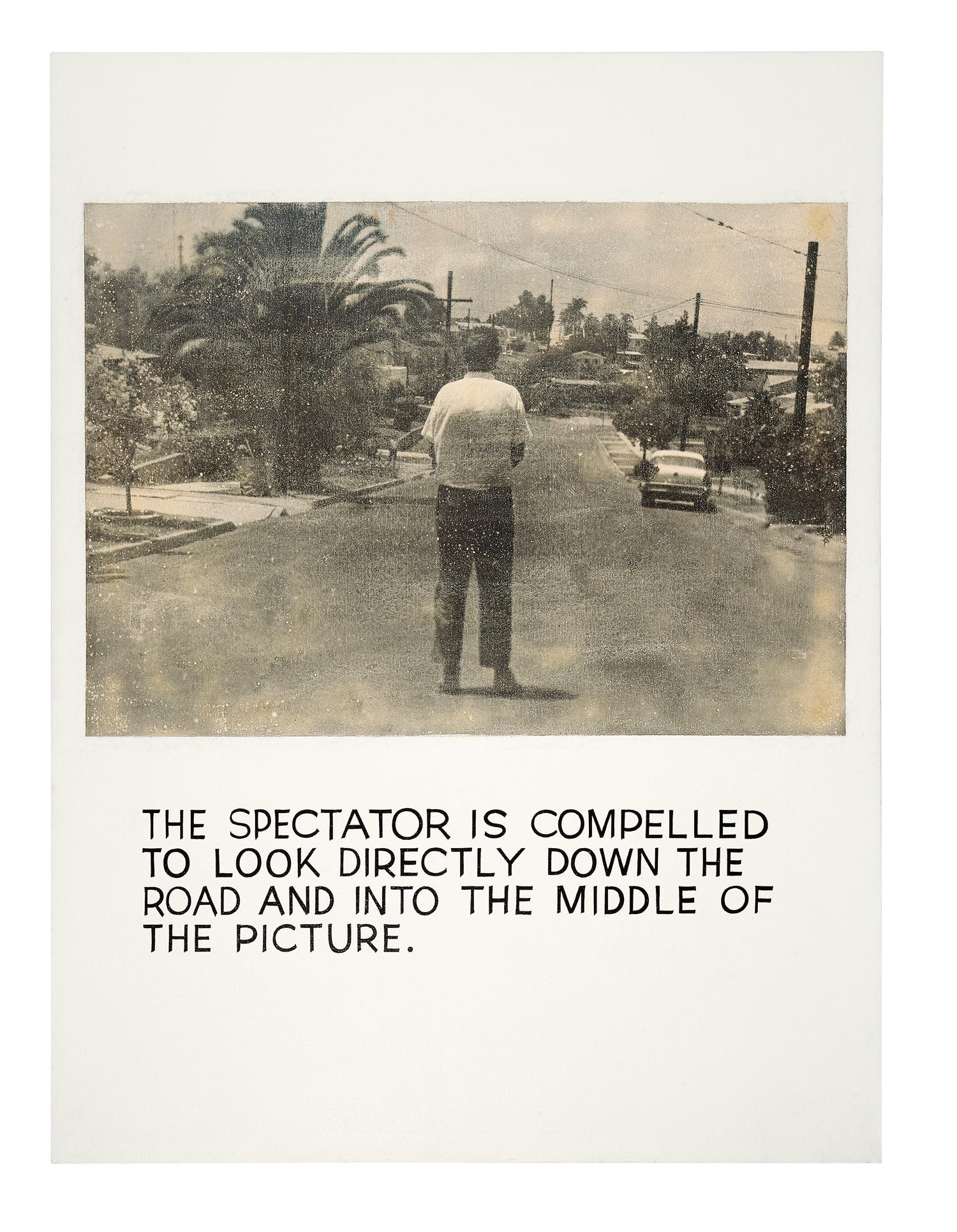 The Spectator is Compelled...,  1966-68  ©John Baldessari