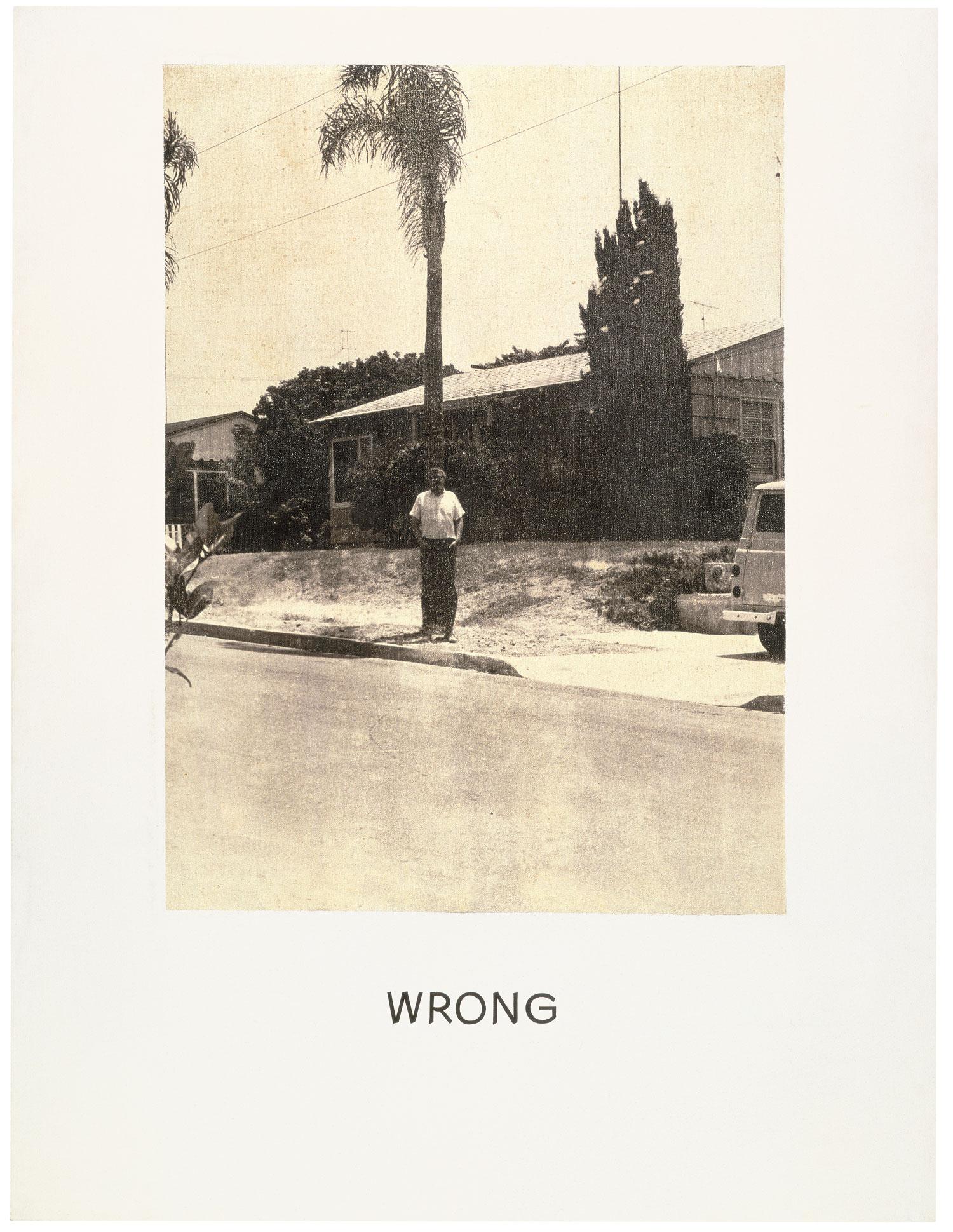 Wrong,  1966-68  ©John Baldessari