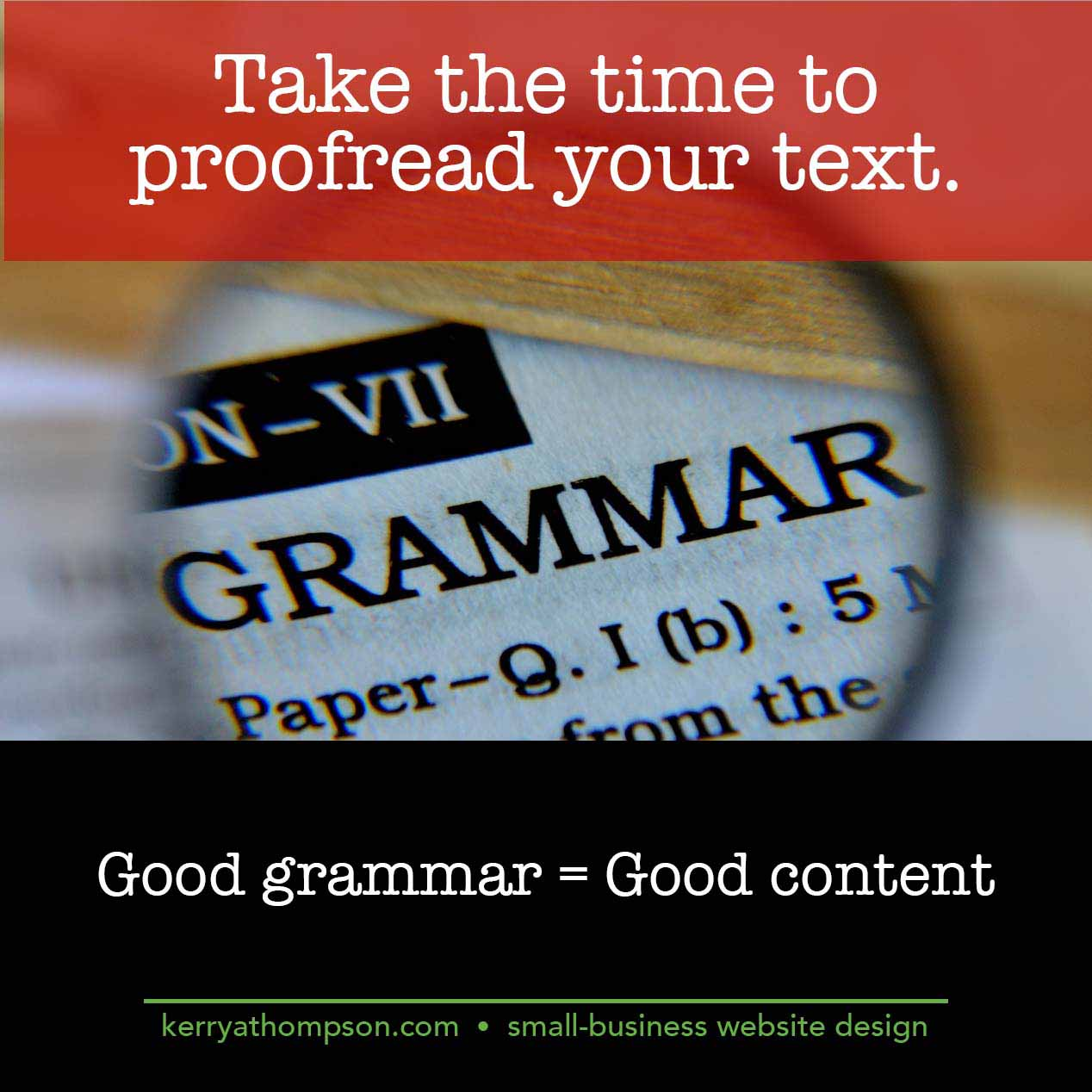 KerryAThompson.com Blog: Take the time to proofread your website content.