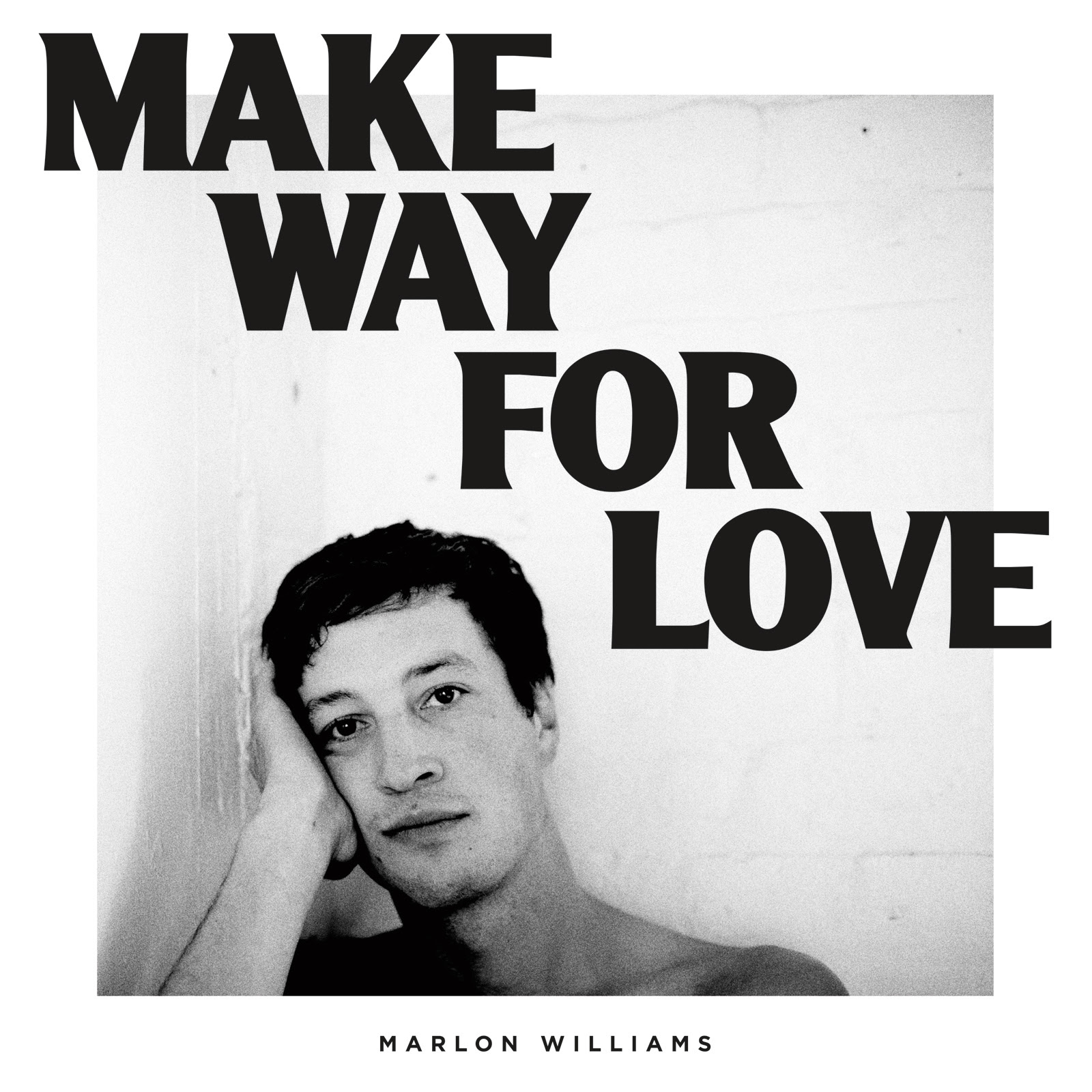 Make Way For Love tracklist:  1. Come To Me 2. What's Chasing You 3. Beautiful Dress 4. Party Boy 5. Can I Call You 6. Love Is A Terrible Thing 7. I Know A Jeweller 8. I Didn't Make A Plan 9. The Fire Of Love 10. Nobody Gets What They Want Anymore 11. Make Way For Love