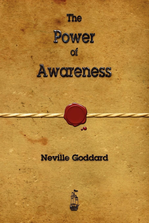 The Power of Awareness by Neville Goddard.jpg