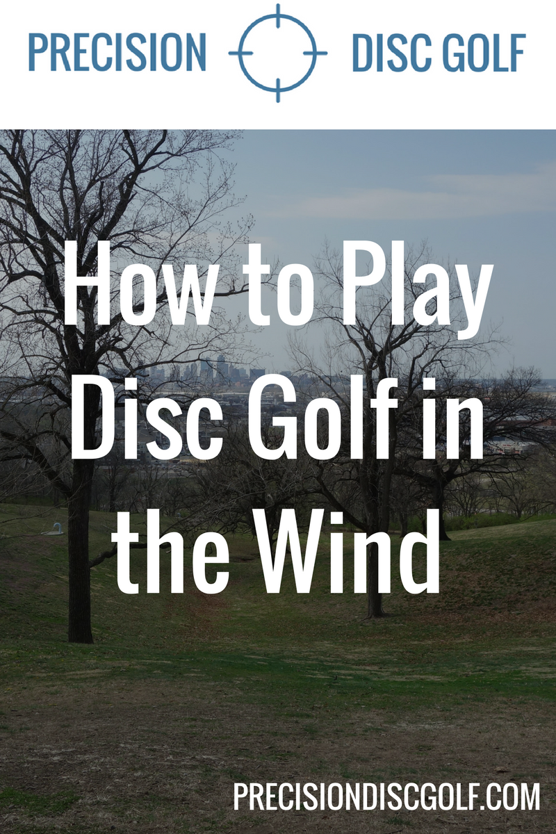 How to Play Disc Golf in the Wind