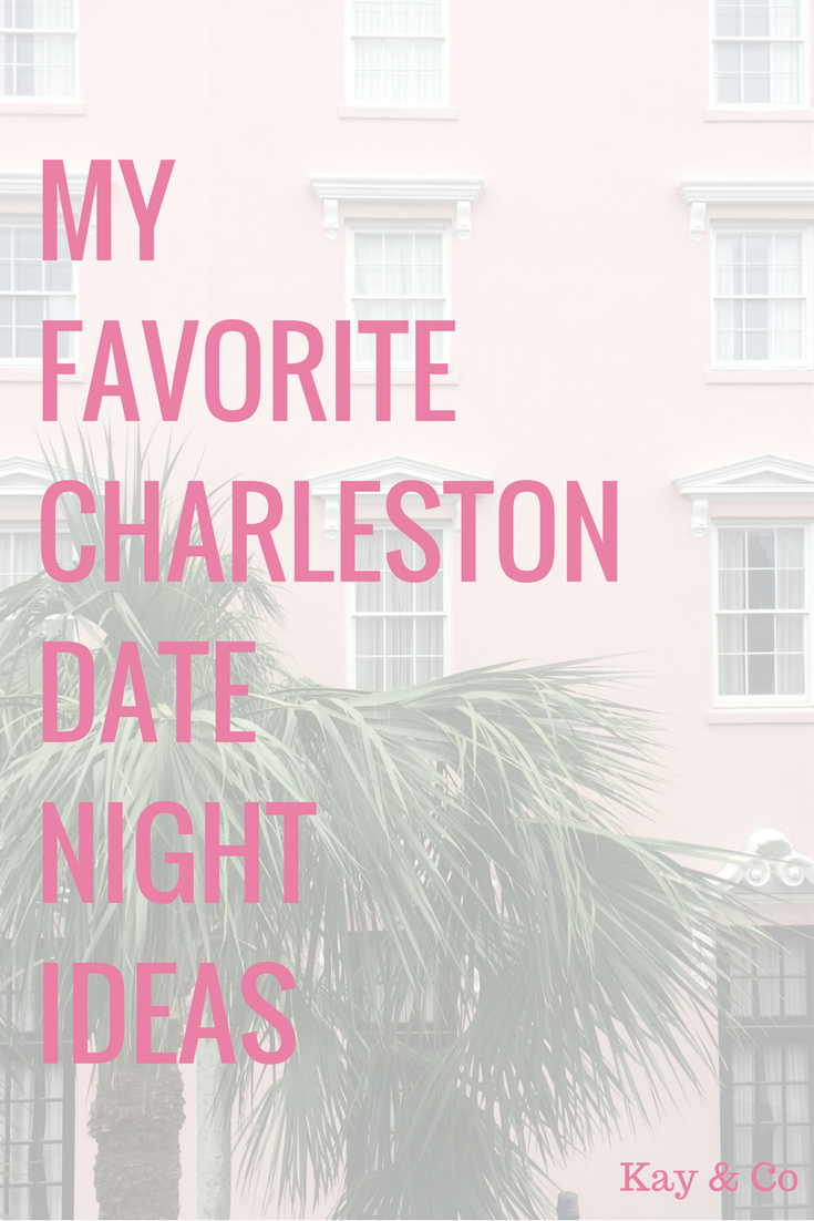charleston date night ideas