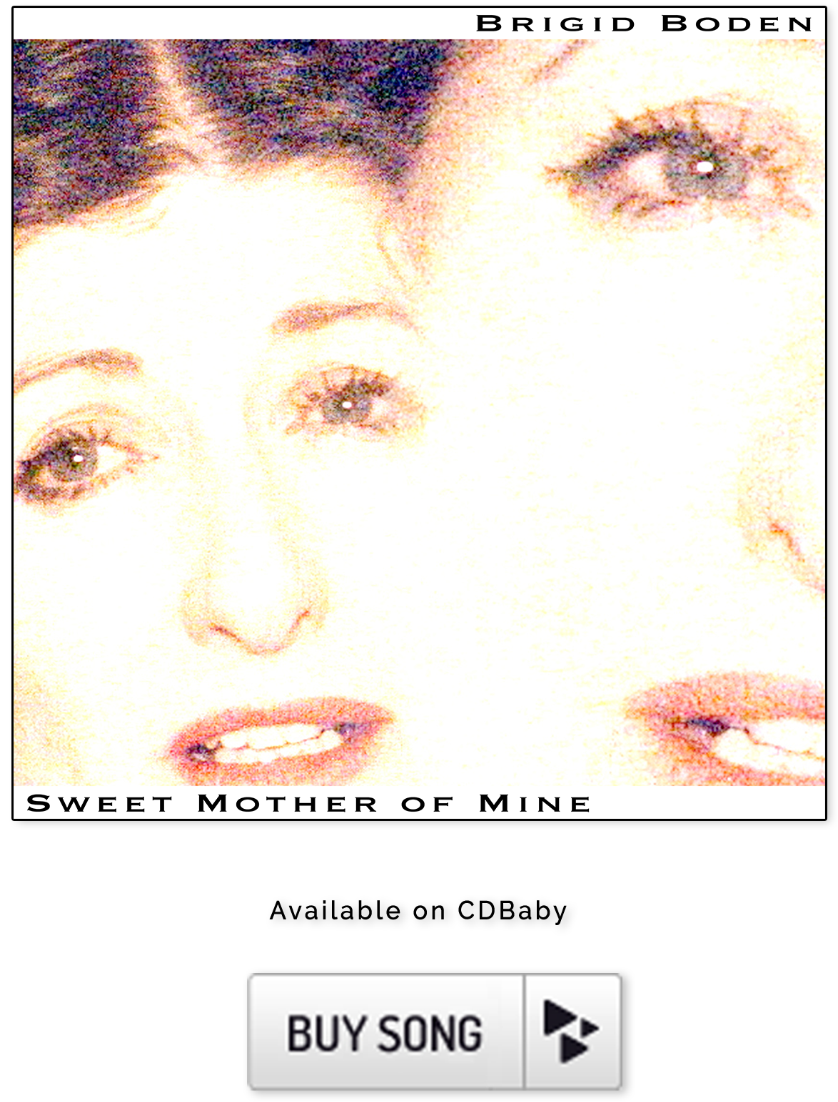 Brigid-Boden-Sweet-Mother-Of-Mine-Buy-Song-Image-and-Button-600.png