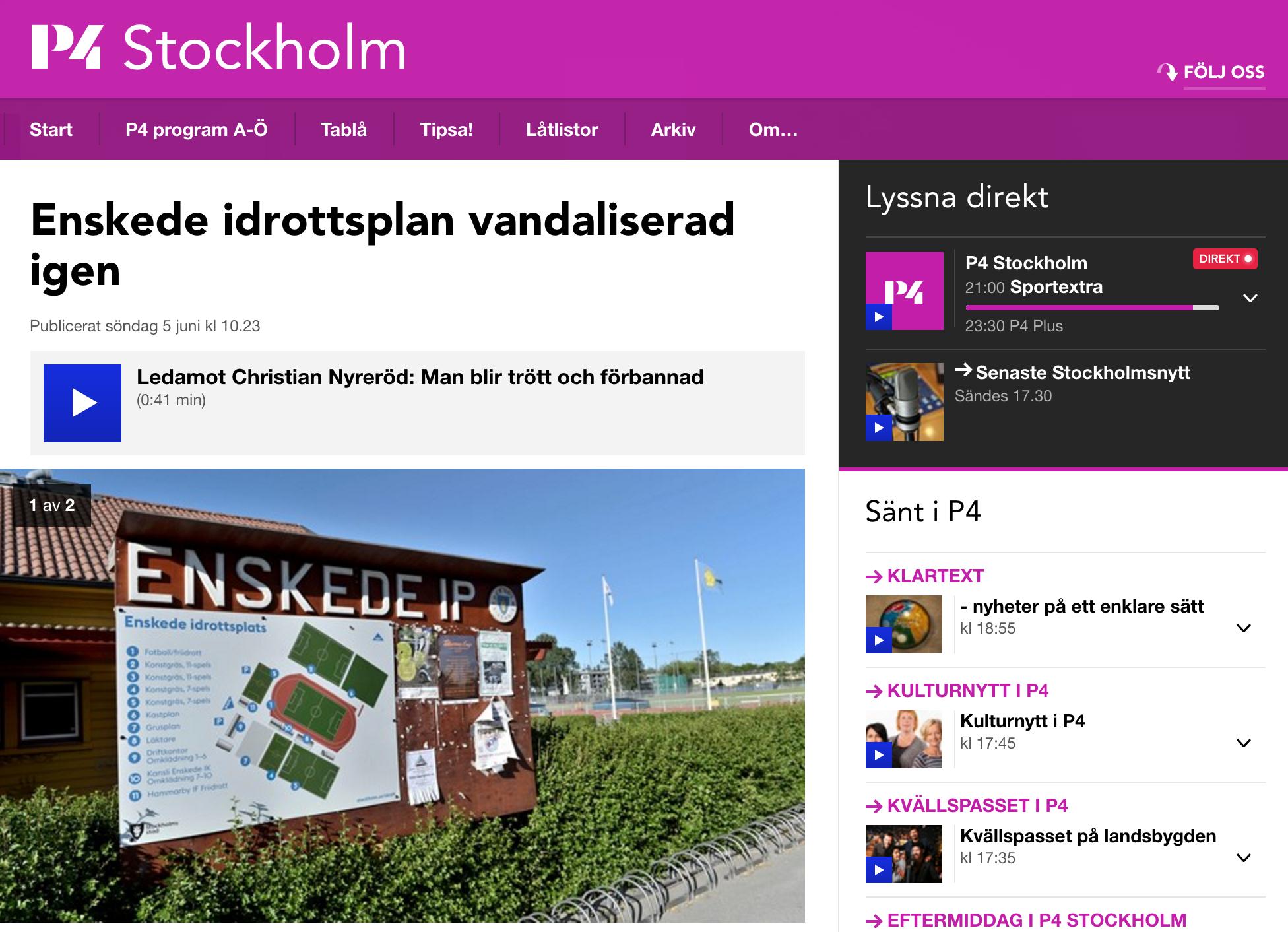 P4 Stockholm rapporterar om vandalisering på Enskede IK inför Tillsammans Cup
