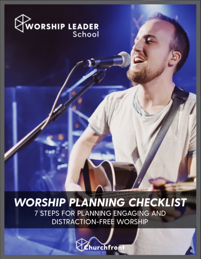 worship planning checklist Churchfront worship leader school