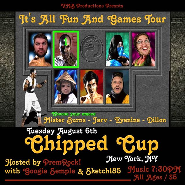 Tuesday August 6th catch me in Harlem with the crew for night 5 of the It's All Fun & Games Tour. @premrock as the host of the most at @chippedcupny - NYC come through. - - #itsallfunandgames #tour #misterburnsvt #jarv #dillon #eyenine #newyork #nyc #chippedcup #harlem #ny #tuesday #night