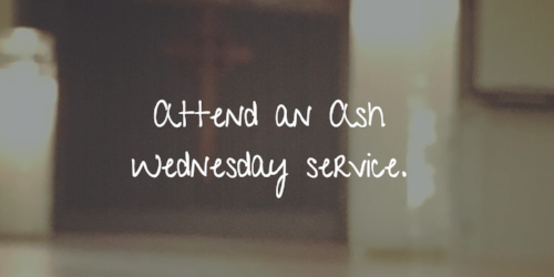 attend an ash wednesday service.png