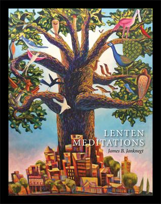 Lenten Meditations_small_Janknegt.jpg