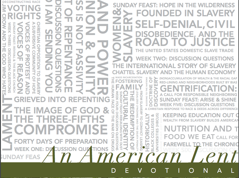 Read, reflect and repent with An American Lent. -