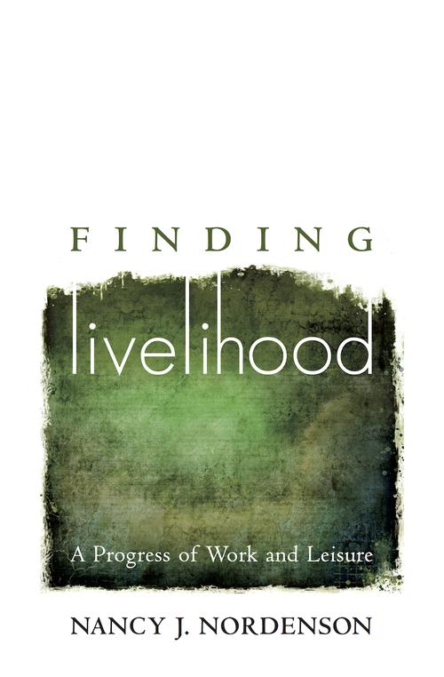 Nancy Nordenson.Finding Livelihood.jpg