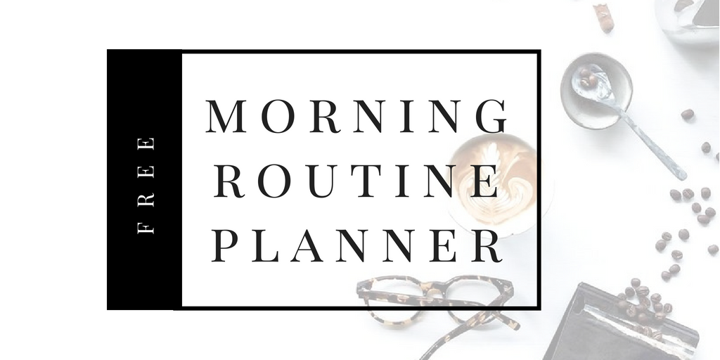 morning routine planner