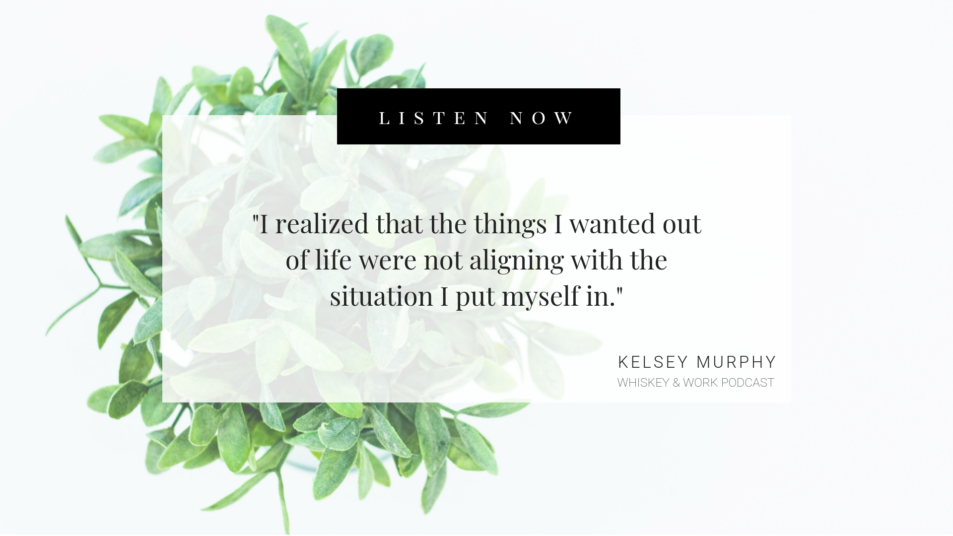 Entering A New Season Whiskey and Work Podcast with Kelsey Murphy