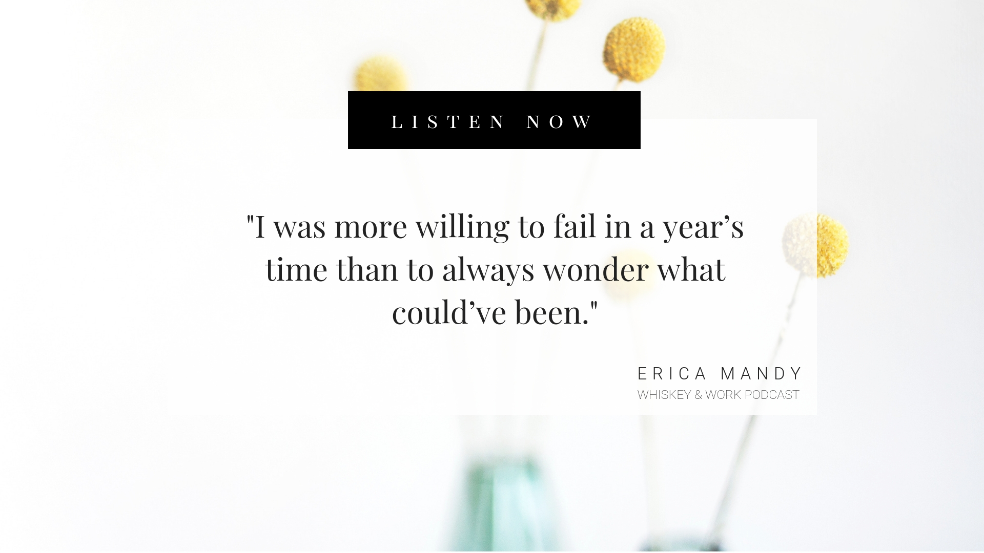 Erica Mandy Whiskey & Work Podcast with Kelsey Murphy