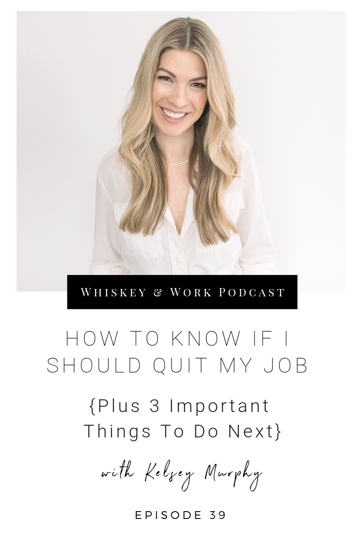 #39_QuitMyJob_whiskeyandworkpodcast_kelseymurphy.png