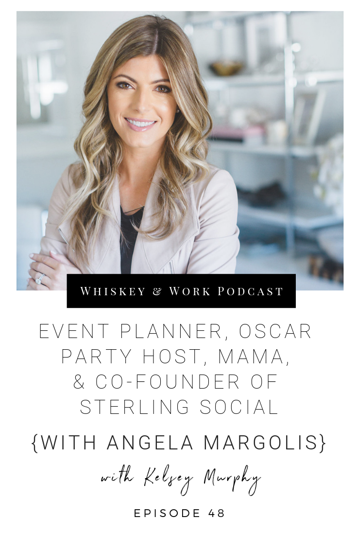 #48_AngelaMargolis_whiskeyandworkpodcast_kelseymurphy.png