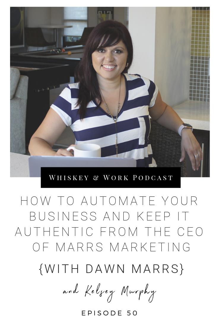 #50_DawnMarrs_whiskeyandworkpodcast_kelseymurphy.png